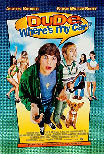 DUDE, WHERE'S MY CAR? (2000) Original Authentic Movie Poster 27x40 - Single - Sided - Ashton Kutcher - Seann William Scott - Kristy Swanson - Jennifer Garner