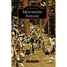 Menominee Indians (Images of America)