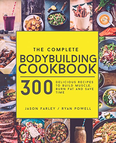 Amazon the complete bodybuilding cookbook 300 delicious read this book for free with kindle unlimited forumfinder Choice Image