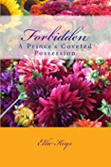 Forbidden: A Prince's Coveted Possession Kindle Edition