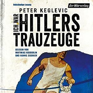 Ich war Hitlers Trauzeuge Hörbuch