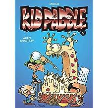 Kid Paddle 05 Alien Chantilly
