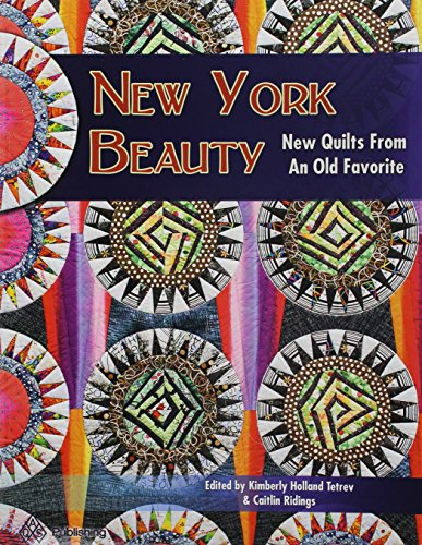 New York Beauty: New Quilts from an Old Favorite ()