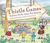 Thistle Games (Picture Kelpies)