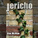 Jericho Audiobook by Ann McMan Narrated by Christine Williams
