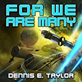 For We Are Many: Bobiverse, Book 2 (audio edition)