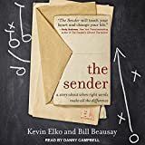 img - for The Sender: A Story About When Right Words Make All the Difference book / textbook / text book