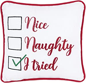 C&F Home Nice Naughty I Tried Rosy Red 24 x 11 Inch Cotton with Polyester Filling Decorative Christmas Throw Pillow