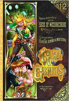 Book Girl Genius Volume 12: Siege of Mechanicsburg TP (Girl Genius (Paperback)) by Phil Foglio (2013-12-03)