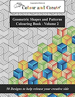 Colour and Create  Geometric Shapes and Patterns Colouring Book
