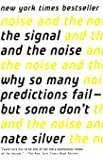 The Signal And The Noise (Turtleback School & Library Binding Edition)