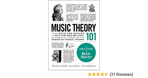 Music Theory 101 From Keys And Scales To Rhythm And Melody An