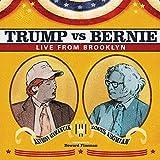 Trump vs. Bernie: Live From Brooklyn
