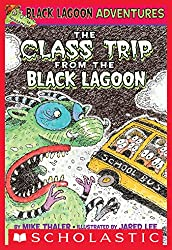 The Class Trip from the Black Lagoon (Black Lagoon Adventures series)