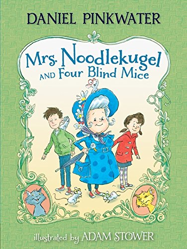 Mrs. Noodlekugel and Four Blind Mice (Four Mice)
