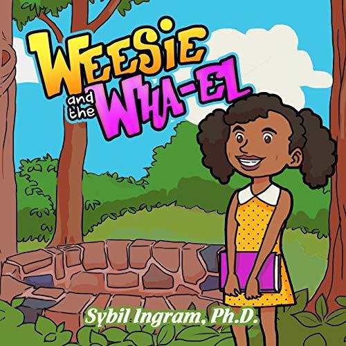 Weesie and the Wha-El