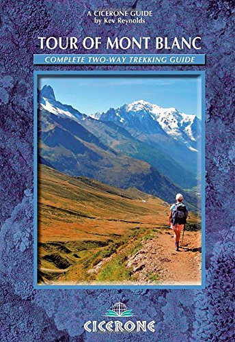 Tour of Mont Blanc: Complete Two-Way Trekking Guide (Cicerone Guides)]()