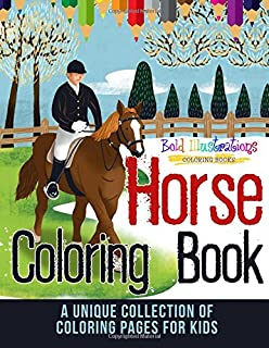Horse Coloring Book A Unique Collection Of Pages For Kids