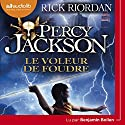 Le Voleur de foudre (Percy Jackson 1) Audiobook by Rick Riordan Narrated by Benjamin Bollen