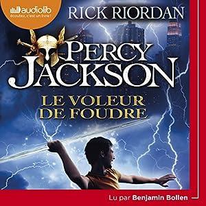 Le Voleur de foudre (Percy Jackson 1) Audiobook
