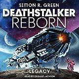 Deathstalker Legacy: Deathstalker Reborn Series, Book 1