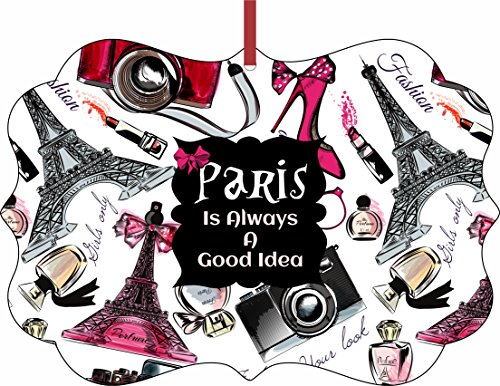 Paris is Always A Good Idea - Hanging Tree Ornament - Benelux Shaped - Flat - Christmas Holiday - Made in the U.S.A. by Jacks Outlet TM