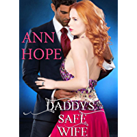 Daddy's Safe Wife: An Ageplay, Daddy Dom Little Girl Erotic Romance (House of Dolls Book 2) (English Edition)