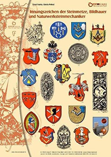 Innungszeichen der Steinmetze und Naturwerksteinmechaniker: Poster mit Beschreibung Landkarte – 1. Dezember 2010 Gisela Pekrul Ernst Franta EDITION digital 3931646475