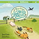 Wild Times at the Bed & Biscuit Audiobook by Joan Carris Narrated by David de Vries