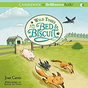 Wild Times at the Bed & Biscuit Audiobook