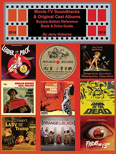 Movie-TV Soundtracks & Original Cast Albums Buyers-Sellers Reference Book & Price Guide 2016 Edition