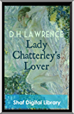 Lady Chatterley's Lover (Annotated): With Biographical Introduction (English Edition)