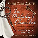 In Milady's Chamber: John Pickett Mysteries, Book 1 | Sheri Cobb South