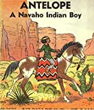 Antelope, A Navaho Indian Boy