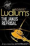 Robert Ludlum's The Janus Reprisal (Covert One Novel 9)