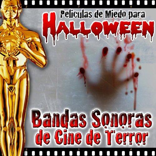Películas de Miedo para Halloween. Bandas Sonoras de Cine de Terror -