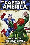 Captain America: Death of the Red Skull (Captain America (Unnumbered Paperback))