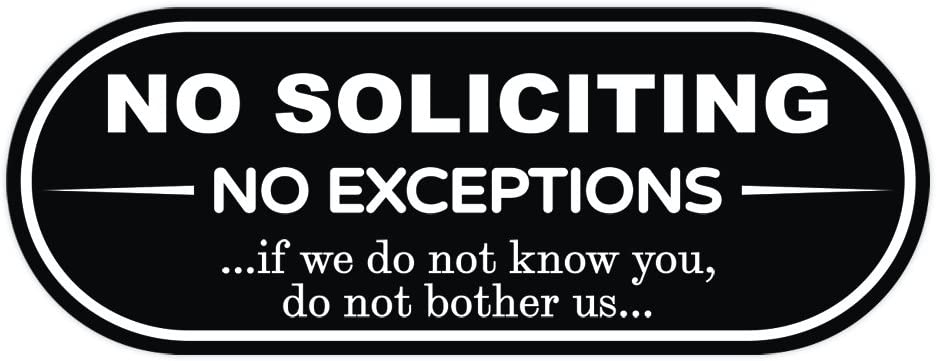 "NO Soliciting NO EXCEPTIONS Door/Wall Sign (Black) - 3"" x 8"""
