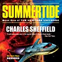 Summertide: The Heritage Universe, Book 1 Audiobook by Charles Sheffield Narrated by Geoffrey Howard
