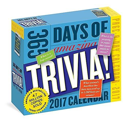 365 Days of Amazing Trivia Desk Calendar 2017 (365 Days Of Amazing Trivia)