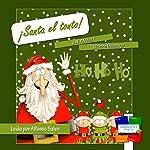 ¡Santa el tonto! [Silly Santa!] | J.N. Paquet