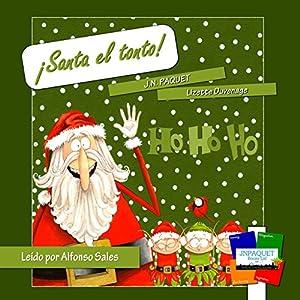 ¡Santa el tonto! [Silly Santa!] Audiobook