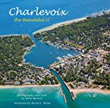 img - for Charlevoix the Beautiful II by Mike Barton (2014-12-24) book / textbook / text book