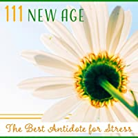 New Age (The Best Antidote for Stress)