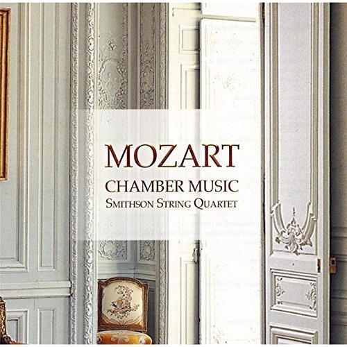 (Chamber Music (Smithson String Quartet) by Wolfgang Amadeus Mozart (1900-08-03))