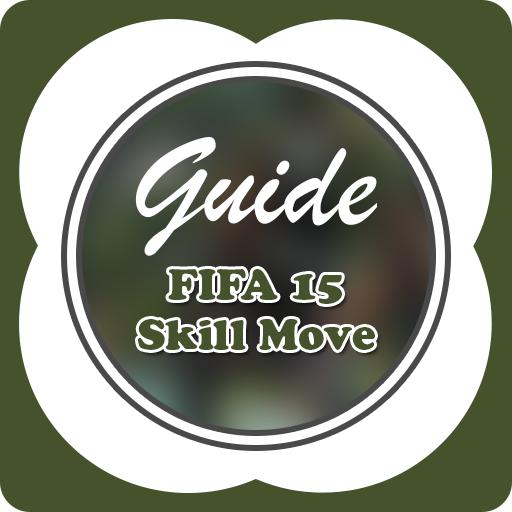 Guide for FIFA 15 - Skill Move (Fifa 15 Game)