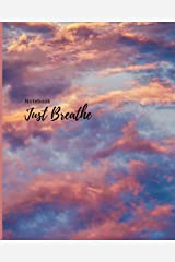 Notebook: Just Breathe: Reflections Cloud Cornell Notes- Lined Pages: 8 x 10 Paperback