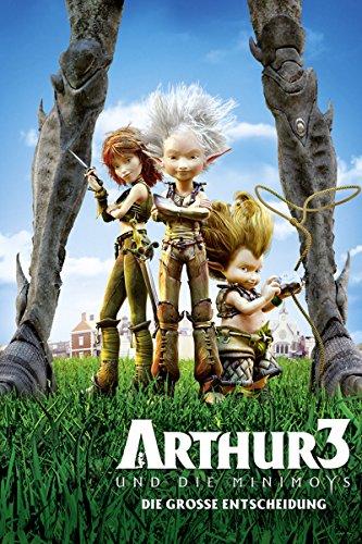 Arthur und die Minimoys 3 - Die große Entscheidung Film