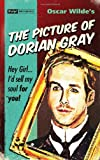 img - for The Picture of Dorian Gray (Pulp! The Classics) book / textbook / text book