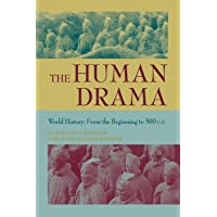 The Human Drama v. 1; From the Beginning to 500 C.E.: World History: From the Beginning to 500 C.E. v. 1